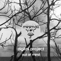Digital Project - Out of Mind