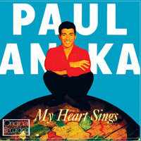 Paul Anka - My Heart Sings