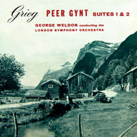 London Symphony Orchestra - Grieg: Peer Gynt Suites 1 & 2