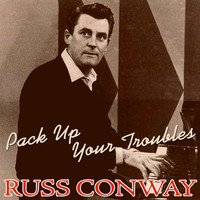 Russ Conway - Pack up Your Troubles