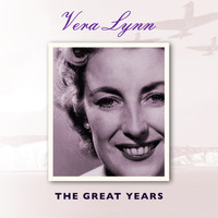 Vera Lynn - Vera Lynn the Great Years