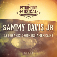Sammy Davis, Jr. - Les grands crooners américains : Sammy Davis, Jr., Vol. 1