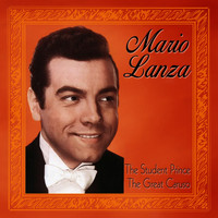 Mario Lanza - The Student Prince & The Great Caruso (Original Soundtrack Recording)