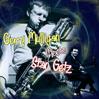 Gerry Mulligan - Gerry Mulligan Meets Stan Getz