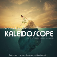 Voice of Fractals - Kaleidoscope (From Chillout to House Music)