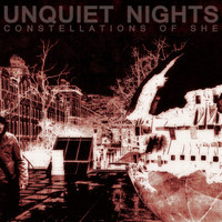 Unquiet Nights - Constellations of She