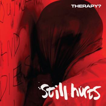 Therapy? - Still Hurts