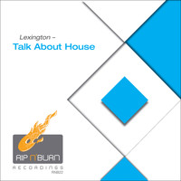 Lexington - Talk About House