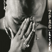 2Pac - The Best Of 2Pac (Pt. 2: Life)