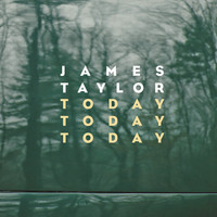 James Taylor - Today Today Today