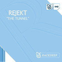 Rejekt - The Tunnel