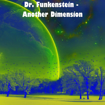 Dr. Funkenstein - Another Dimension