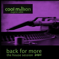 Cool Million - Back for More (The House Session)