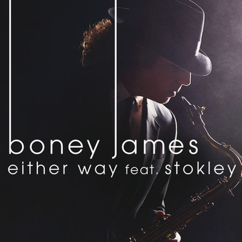 Boney James - Either Way