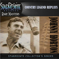 Johnny Horton - Country Legend Replays