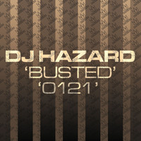 DJ Hazard - Busted / 0121