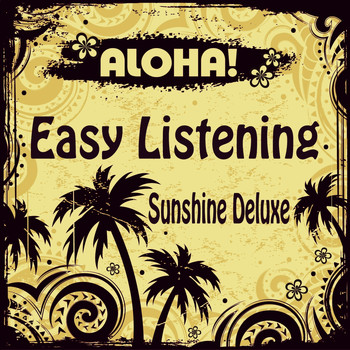 Various Artists - ALOHA! Easy Listening Sunshine Deluxe
