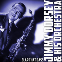 Jimmy Dorsey & His Orchestra - Slap That Bass