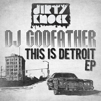 DJ Godfather - This is Detroit EP
