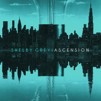 Shelby Grey - Ascension