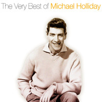Michael Holliday - The Very Best of Michael Holiday