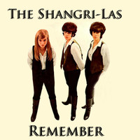 The Shangri-Las - Remember
