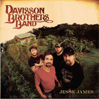 Davisson Brothers Band - Jesse James