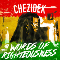 Chezidek - Words of Righteousness