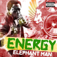 Elephant Man - Energy (Explicit)