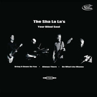The Sha La La's - Your Blind Soul EP