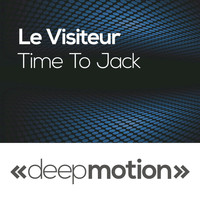 Le Visiteur - Time to Jack