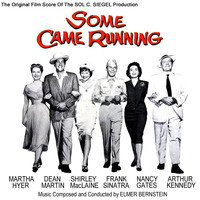 Elmer Bernstein - Some Came Running (Original Cast)