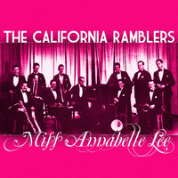 The California Ramblers - Miss Annabelle Lee