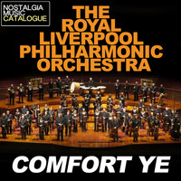 Royal Liverpool Philharmonic Orchestra - Comfort Ye