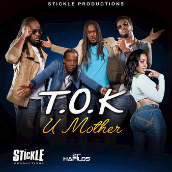 T.O.K - U Mother - Single