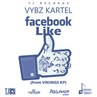 Vybz Kartel - Facebook Like - Single