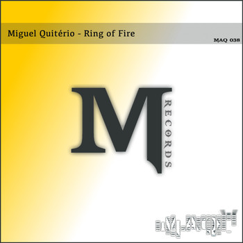 Miguel Quitério - Ring of Fire