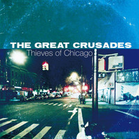 The Great Crusades - Thieves of Chicago