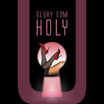 Various Artists - Glory EDM Holy