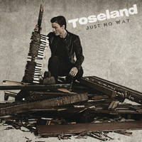 Toseland - Just No Way