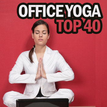 Various Artists - Office Yoga Top 40