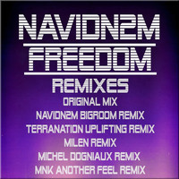 Navid N2M - Freedom Remix Edition