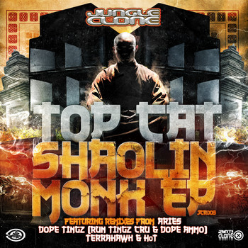 Top Cat - Shaolin Monk (Remixes)