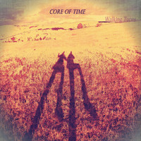 Core of Time - Walking Tunes