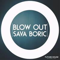 Sava Boric - Blow Out