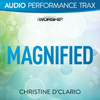 Christine D'Clario - Magnified (Audio Performance Trax)