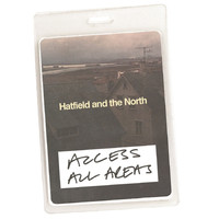 Hatfield & The North - Access All Areas - Hatfield & The North (Audio Version)