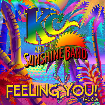 KC & The Sunshine Band - Feeling You! The 60's