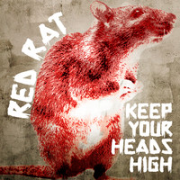 Red Rat - Keep Your Heads High
