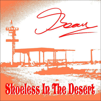 Beau - Shoeless in the Desert - Beau